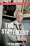 The Statement, Brian Moore, 0394281993