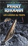 Perry Rhodan, tome 199 : Les Ludions du temps par Scheer