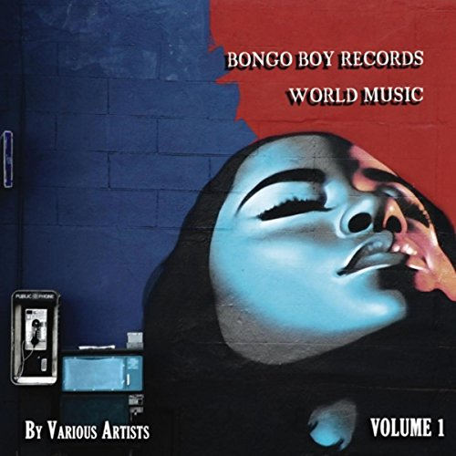 World Music Bongos - Bongo Boy Records World Music, Vol. 1