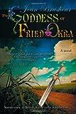 The Goddess of Fried Okr, Jean Brashear, 0984125892