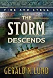 img - for Fire and Steel, Volume 2: The Storm Descends book / textbook / text book