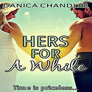Hers for a While Audiobook