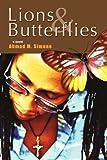 Lions and Butterflies, Ahmad Simone, 0595390293