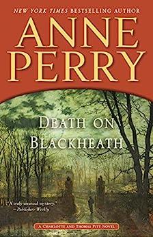 Death on Blackheath: A Charlotte and Thomas Pitt Novel (Charlotte and Thomas Pitt Series Book 29) by [Perry, Anne]