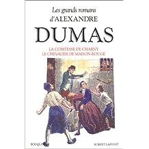 Les grands romans d'Alexandre Dumas - Tome 3: La comtesse de Charny - Le chevalier de Maison-Rouge