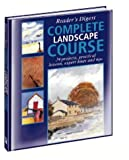 Complete Landscape Course (Readers Digest)