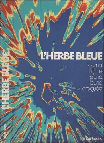 Livre L'herbe bleue - Journal intime d'une jeune droguée epub, pdf