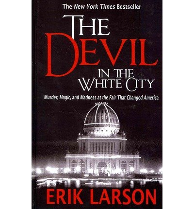 The Devil in the White City Summary
