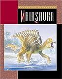 Maiasaura, Susan Heinrichs Gray, 1592961886