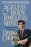Ageless Body, Timeless Mind, Deepak Chopra, 0679774491
