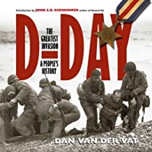 D-Day: The Greatest Invasion