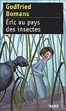 Eric au pays des insectes par Bomans