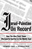Israel-Palestine on Record, Howard Friel and Richard Falk, 1844671097