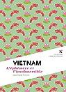Vietnam. L'éphémère et l'insubmersible par Pomonti
