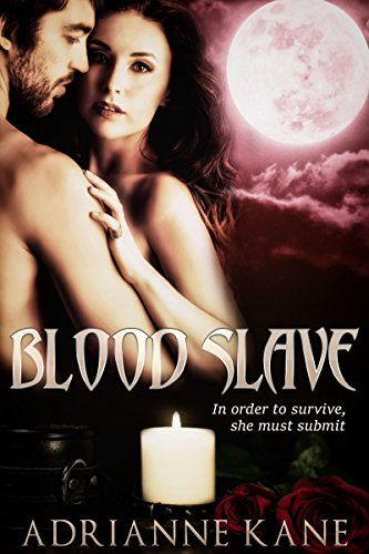 Blood Slave by [Kane, Adrianne]