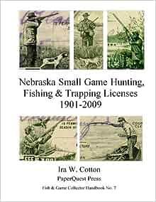 Nebraska small game hunting fishing trapping licenses for Nebraska fishing license