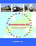 Eisenbahnatlas EU: Eisenbahnatlas der Europäischen Union