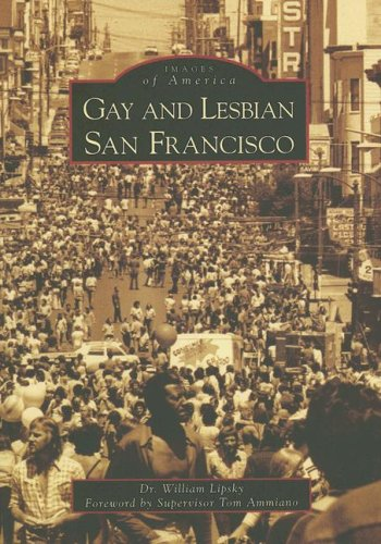 Gay and Lesbian San Francisco (CA) (Images of America)