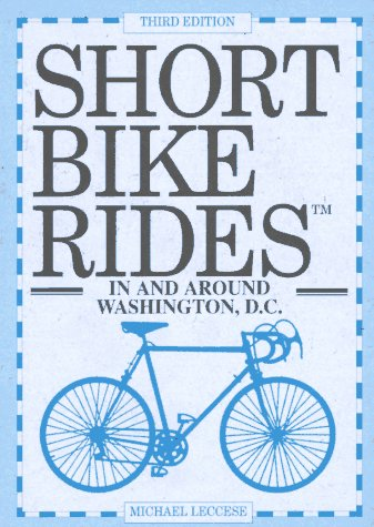 Short Bike Rides in and Around Washington, D.C
