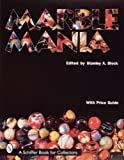 Marble Mania, Stanley A. Block, 0764300148