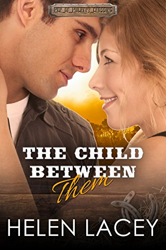 The Child Between Them by Helen Lacey