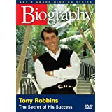 Biography - Tony Robbins: The Secret of His Success