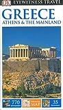DK Eyewitness Travel Guide Greece, Athens & the Mainland (Eyewitness Travel Guides) 2017