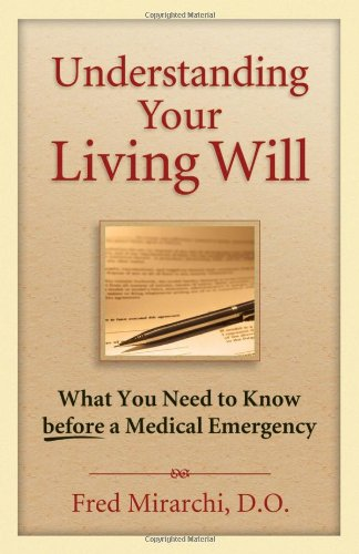 Understanding Your Living Will: What You Need to Know Before a Medical Emergency