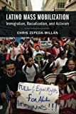 In the spring of 2006, millions of Latinos across the country participated in the largest civil rights demonstrations in American history. In this timely and highly anticipated book, Chris Zepeda-Millán analyzes the background, course, and impacts of...