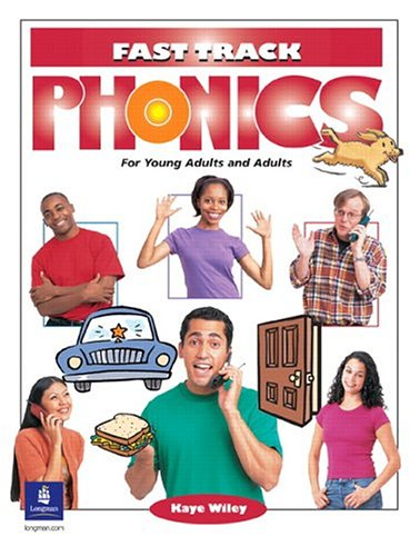 Fast Track Phonics (Student Book) (Fast Track Phonics For Young Adults And Adults)