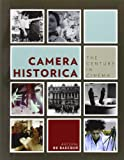 img - for Camera Historica: The Century in Cinema (European Perspectives: A Series in Social Thought and Cultural Criticism) book / textbook / text book