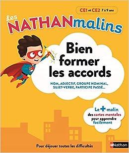 Bien Former les Accords CE1 et CE2 7 a 9 Ans - les Nathan Malins (Francés) Tapa blanda – 6 jul 2017