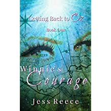 Winnie's Courage (Getting Back to Oz Book 1)