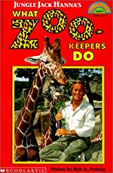 Jungle Jack Hanna's What Zookeepers Do (Hello Reader! Level 4)