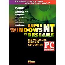 SUPER WINDOWS NT ET RSEAUX