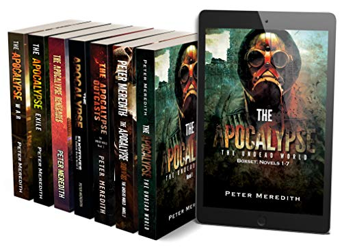 The Apocalypse The Undead World Boxset: Novels 1 -7