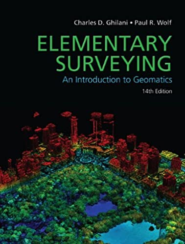 elementary surveying 14th edition charles d ghilani paul r rh amazon com Construction Surveying Route Surveying