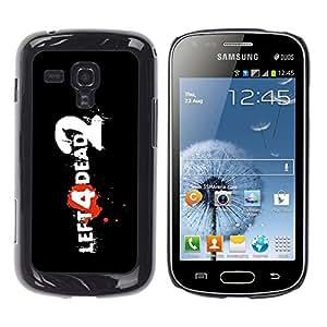 """For Samsung Galaxy S Duos S7562 , S-type Izquierda Muerto"""" - Arte & diseño plástico duro Fundas Cover Cubre Hard Case Cover"""
