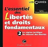 l essentiel des libert?s et droits fondamentaux 2 regime juridique