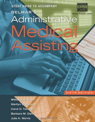 Read Online By Wilburta Lindh Study Guide for Delmar's Administrative Medical Assisting, (5th Edition) PDF