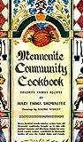 Mennonite Community Cookbook, Mary E. Showalter, 083613625X