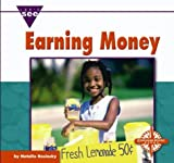 Earning Money (Let's See Library - Economics)