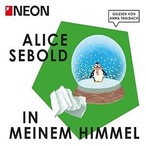In meinem Himmel (NEON Edition) Hörbuch
