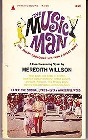 The Music Man – tekijä: Meredith Willson