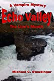 Echo Valley, Michael Staudinger, 149473382X