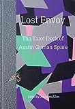 Lost Envoy: The Tarot Deck of Austin Osman Spare (Strange Attractor Press)