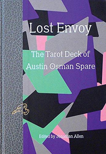 Lost Envoy: The Tarot Deck of Austin Osman Spare