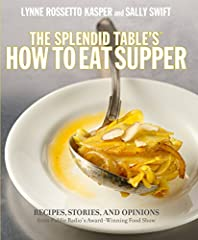 A fresh take on weeknight cooking from The Splendid Table's Lynne Rossetto Kasper and Sally SwiftAs loyal listeners know, Lynne and Sally share an unrelenting curiosity about everything to do with food. Their show, The Splendid Table, looks a...