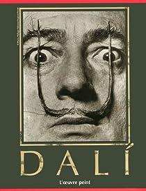 Salvador Dali. L'oeuvre peint par Descharnes