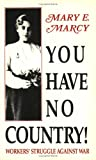 You Have No Country!, Mary E. Marcy, 0882860585